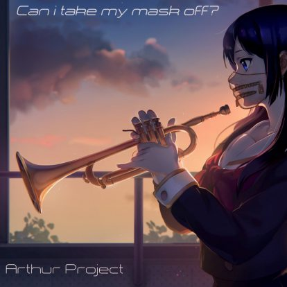 Arthur Project - Can i take my mask off cover